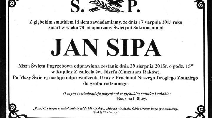 ŚP. Jan Sipa zm.17.08.2015r